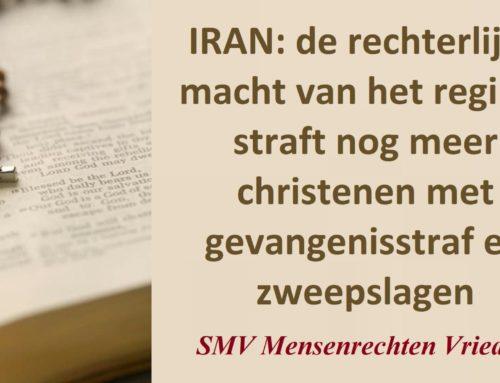 Iran: de rechterlijke macht van het regime straft nog meer christenen met gevangenisstraf en zweepslagen