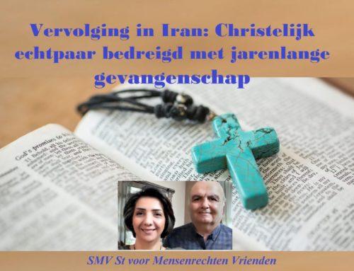 Vervolging in Iran: Christelijk echtpaar bedreigd met jarenlange gevangenschap