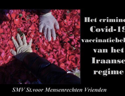 Het criminele Covid-19 vaccinatiebeleid van het Iraanse regime