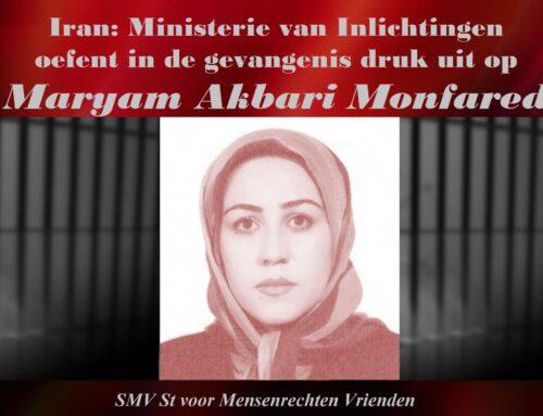Ministerie van Inlichtingen oefent in de gevangenis druk uit op Maryam Akbari Monfared