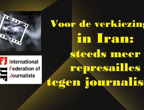 Voor de verkiezingen in Iran: steeds meer represailles tegen journalisten